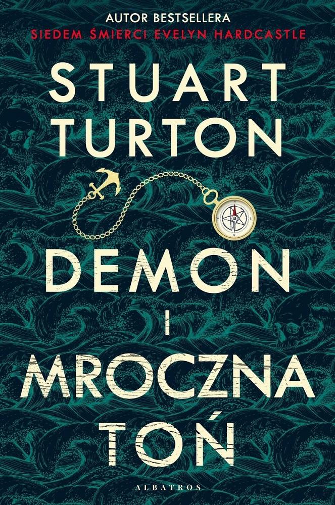 Turton Stuart - Demon I Mroczna Toń