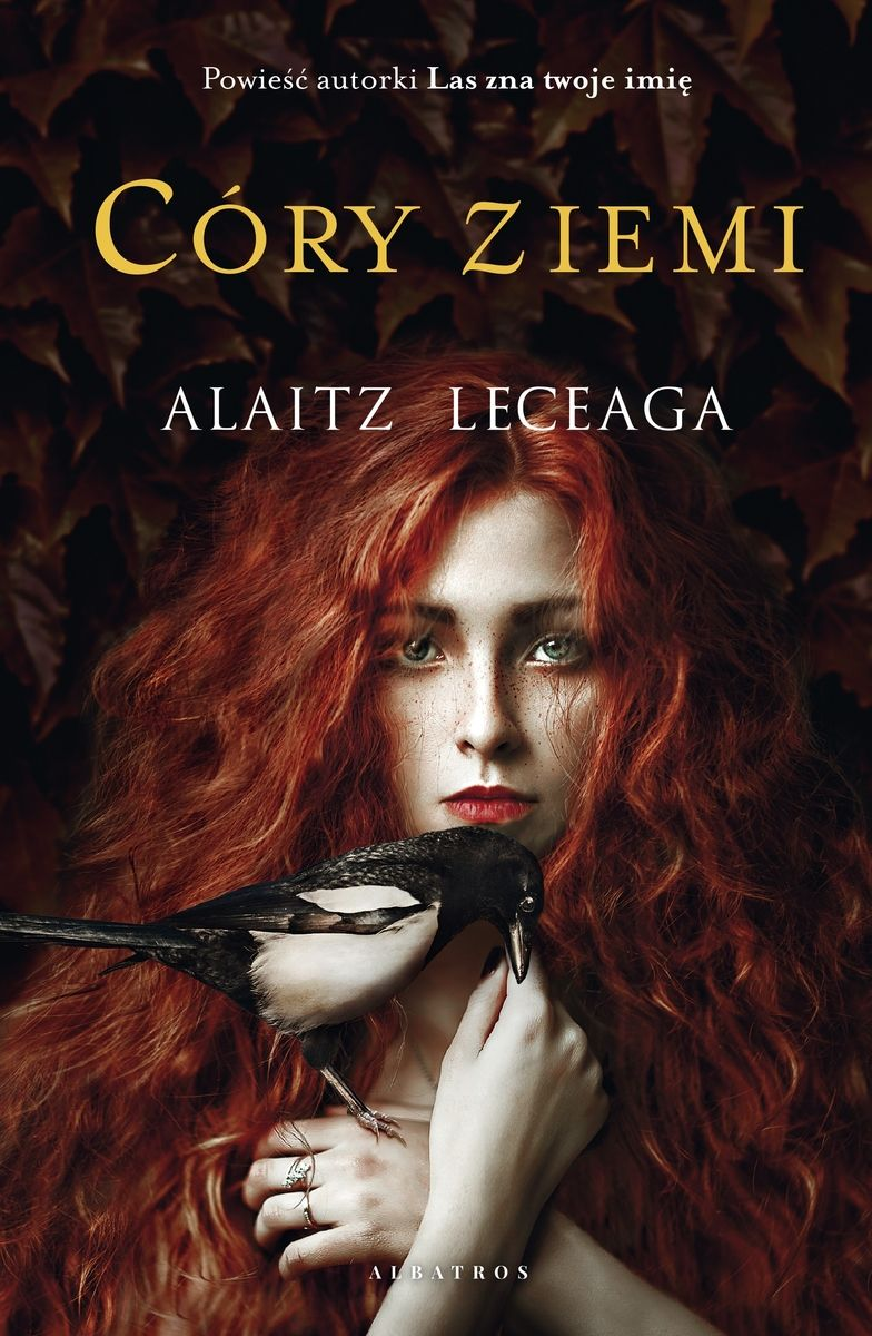 Alaitz Leceaga - Córy Ziemi