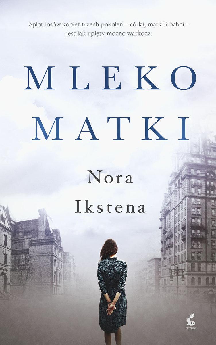 Ikstena Nora - Mleko Matki