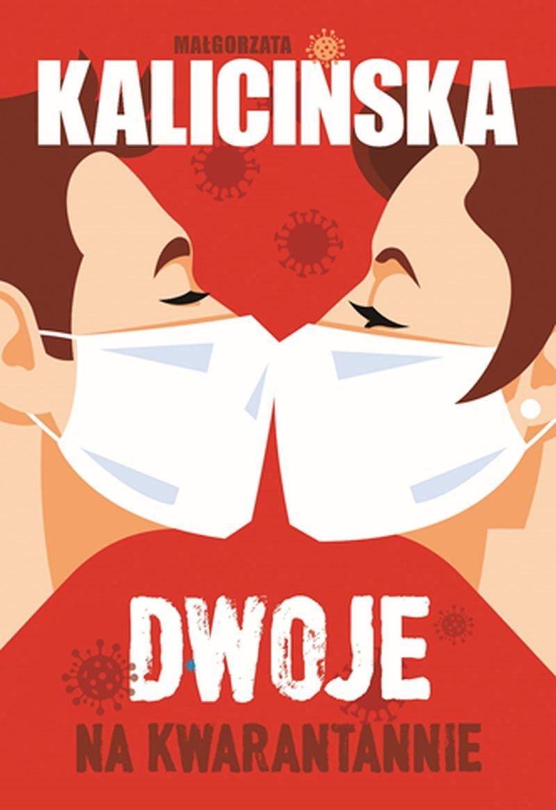 Kalicińska Małgorzata - Dwoje Na Kwarantannie