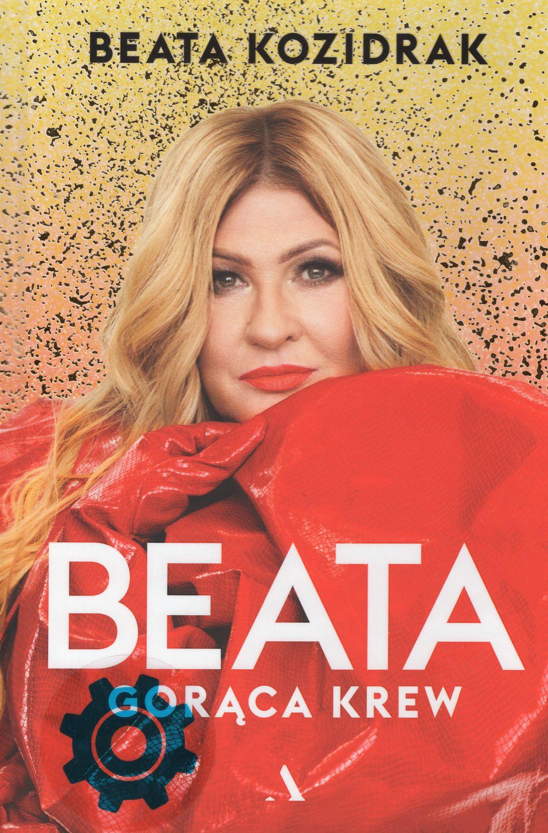 Kozidrak Beata - Beata. Gorąca Krew
