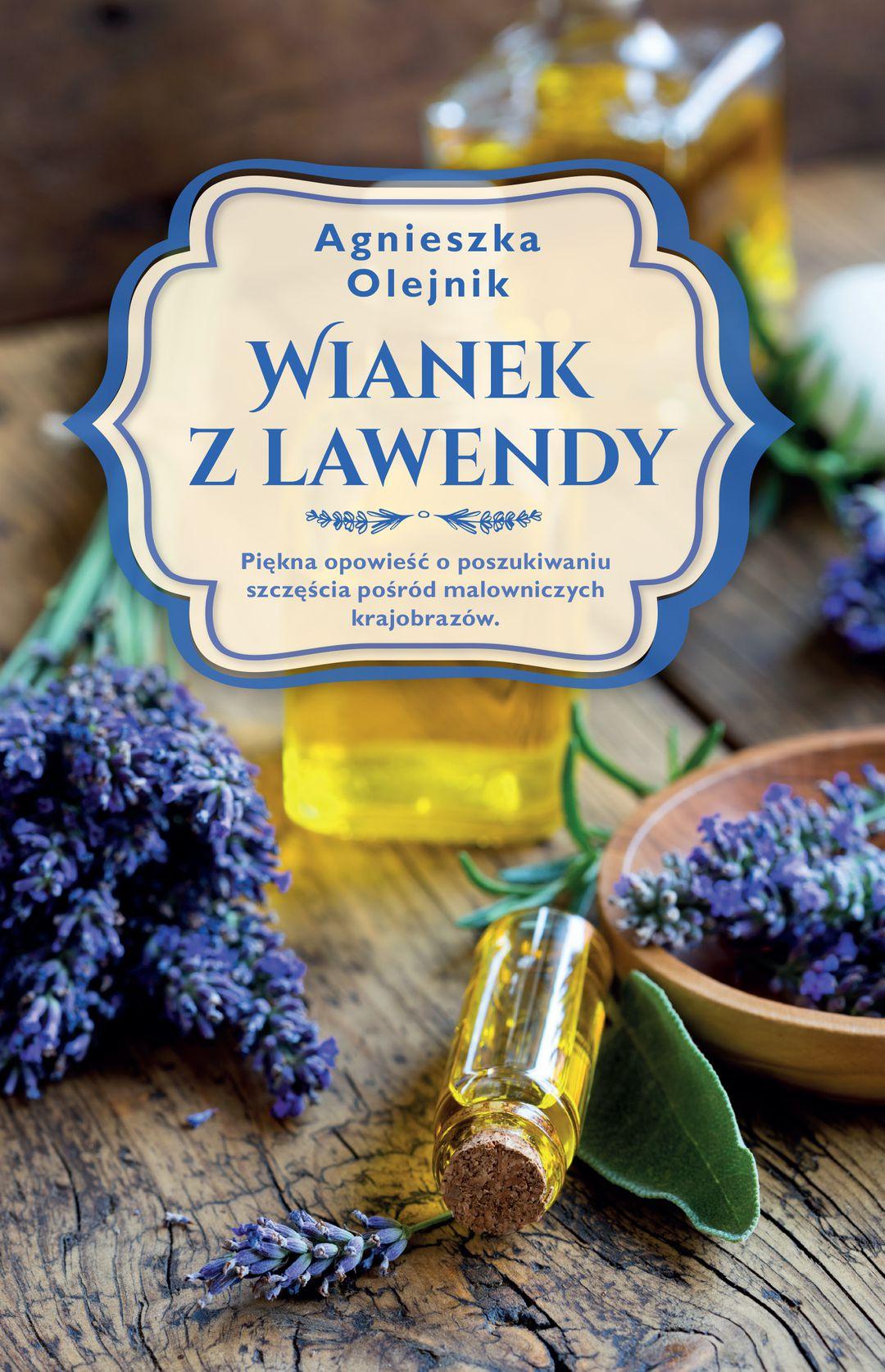 Olejnik Agnieszka - Wianek Z Lawendy