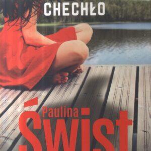 ŚWIST PAULINA – Chechło