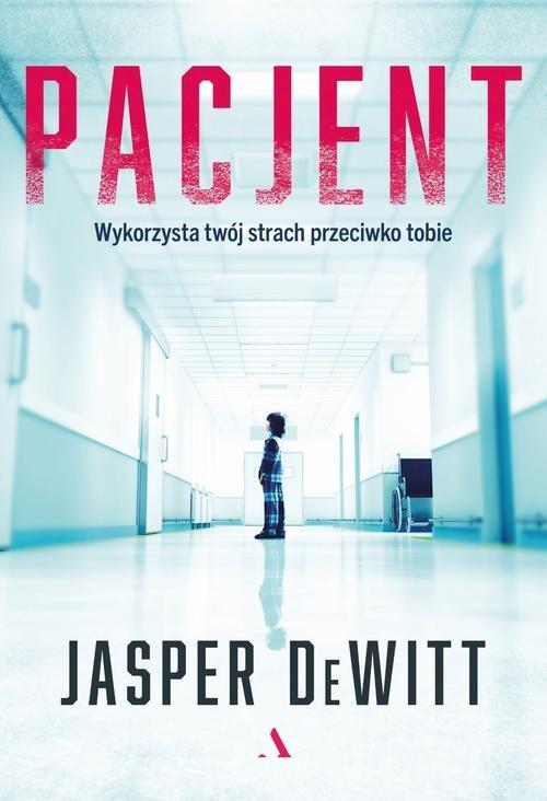 DeWitt Jasper - Pacjent