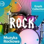 Empik Collection. Muzyka Rockowa