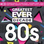 Greatest Ever Decade 80's