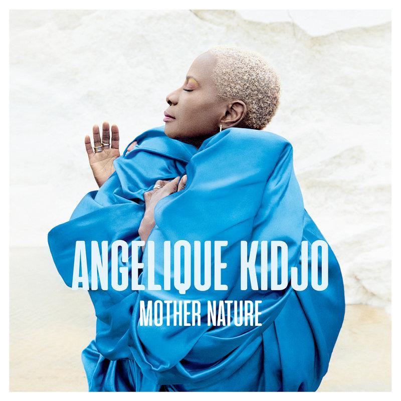 KIDJO ANGELIQUE – Mother Nature