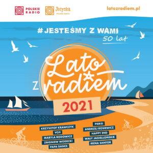 Lato Z Radiem 2021. 50 Lat Lata Z Radiem