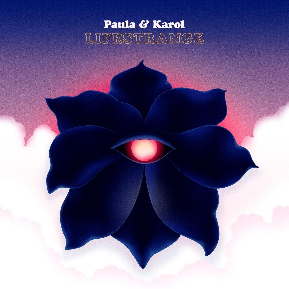 PAULA & KAROL – Lifestrange