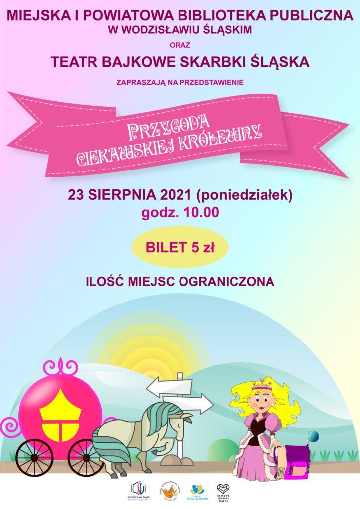 """Teatrzyk """"Przygoda ciekawskiej królewny - 23 sierpnia 2021 (poniedziałek), godzina 10.00, bilet 5 zł"""