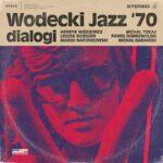 Wodecki Jazz '70. Dialogi
