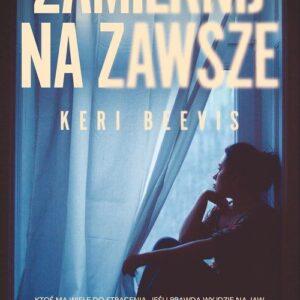 BEEVIS KERI – Zamilknij Na Zawsze