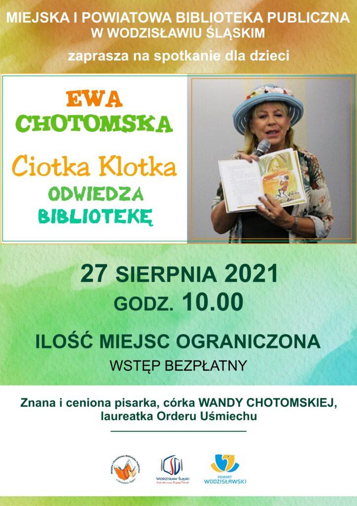 Ewa Chotomska - Ciotka Klotka odwiedza Bibliotekę, spotkanie autorskie - 27 sierpnia 2021, godz. 10.00