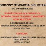 GODZINY OTWARCIA BIBLIOTEKI OD 1 WRZEŚNIA 2021