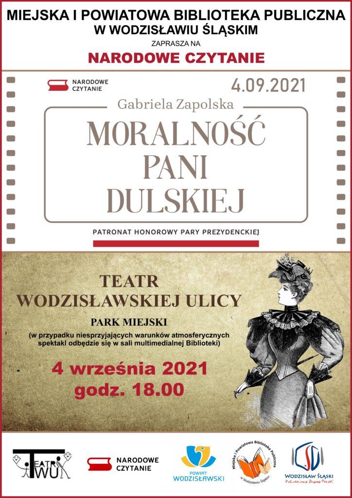 """Narodowe Czytanie 2021 - Gabriela Zapolska """"Moralność Pani Dulskiej"""" - Teatr Wodzisławskiej Ulicy, Park Miejski - 4 września 2021, godz. 18.00"""