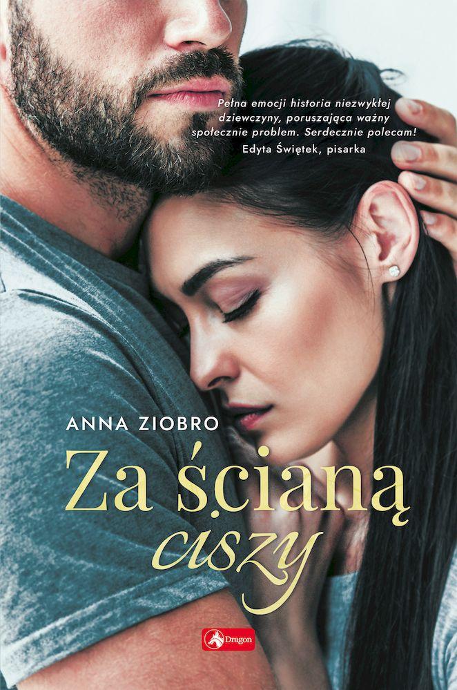 ZIOBRO ANNA – Za ścianą Ciszy