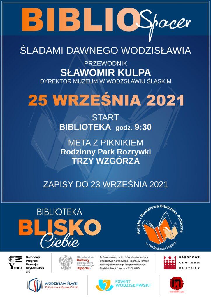 BiblioSpacer - Śladami dawnego Wodzisławia - 25 września 2021, godz. 9:30 - Projekt: Biblioteka BLISKO Ciebie