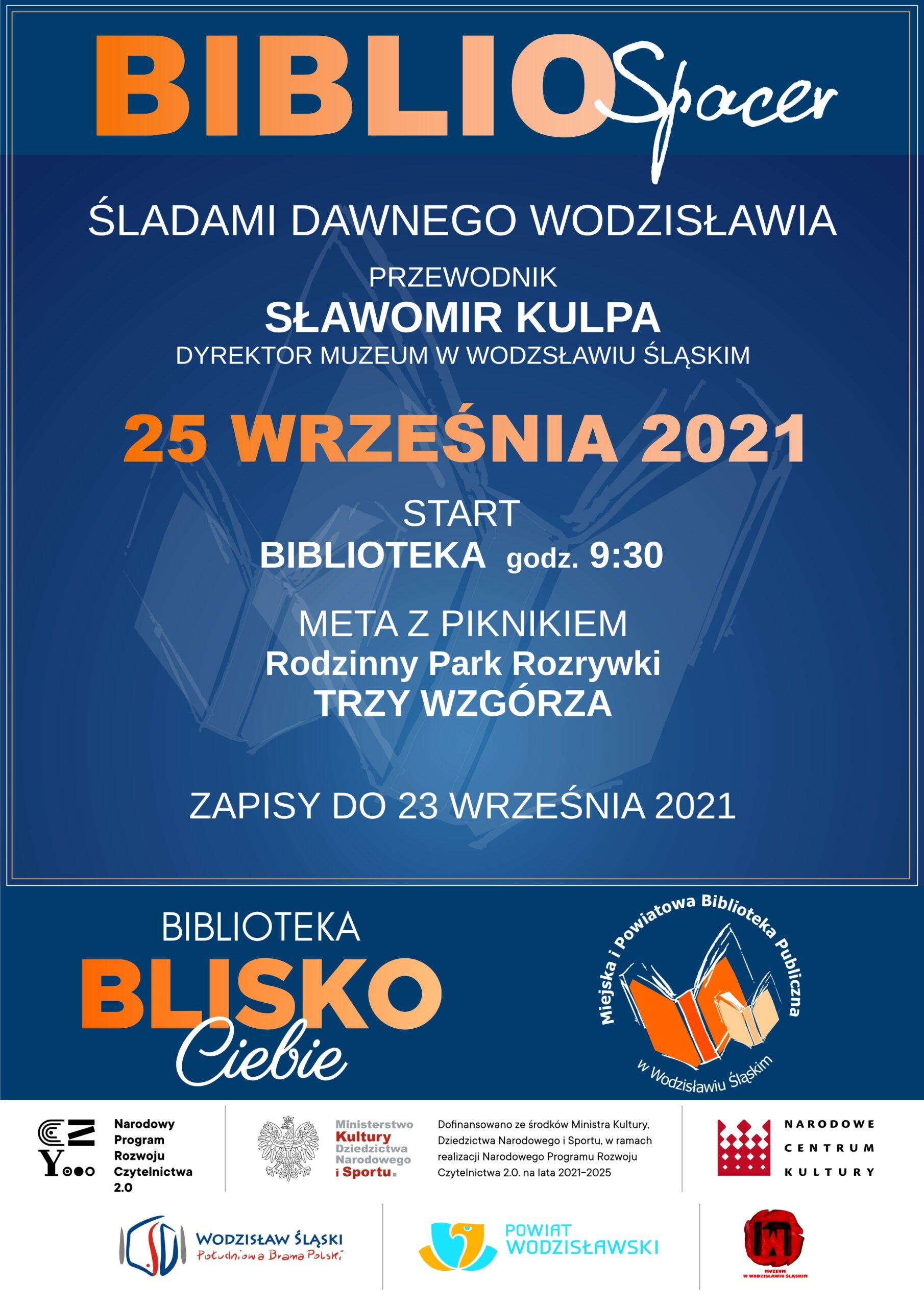 BiblioSpacer - Śladami dawnego Wodzisławia - 25 września 2021 - Projekt: Biblioteka BLISKO Ciebie