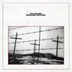 KILLERS – Pressure Machine