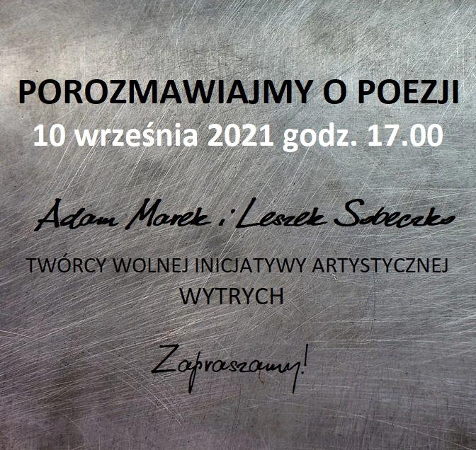 POROZMAWIAJMY O POEZJI – 10 Września 2021 Godz. 17.00
