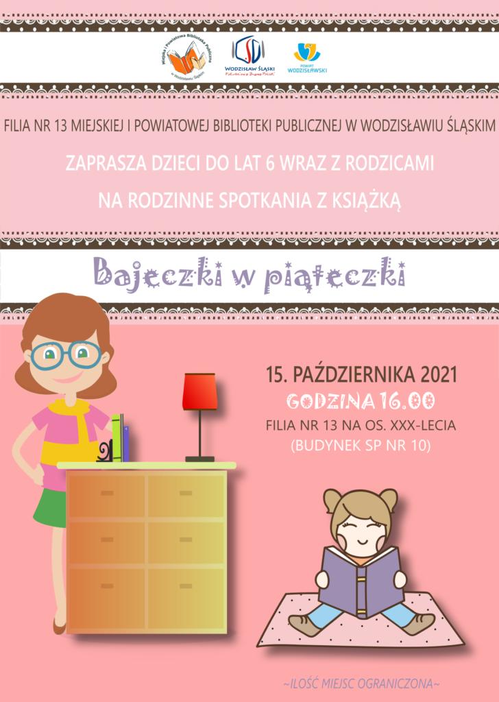 Bajeczki w piąteczki - Filia nr 13 os. XXX-lecia - 15 października 2021, godz. 16.00