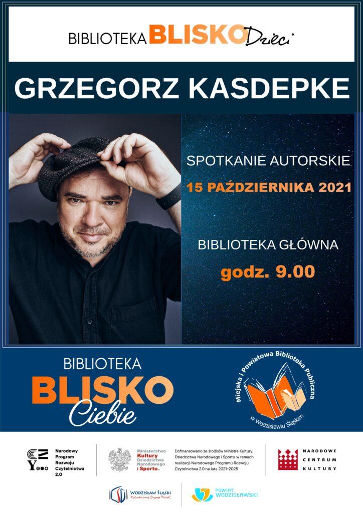 Biblioteka BLISKO Dzieci - Grzegorz Kasdepke - 15 października 2021 - Projekt: Biblioteka BLISKO Ciebie