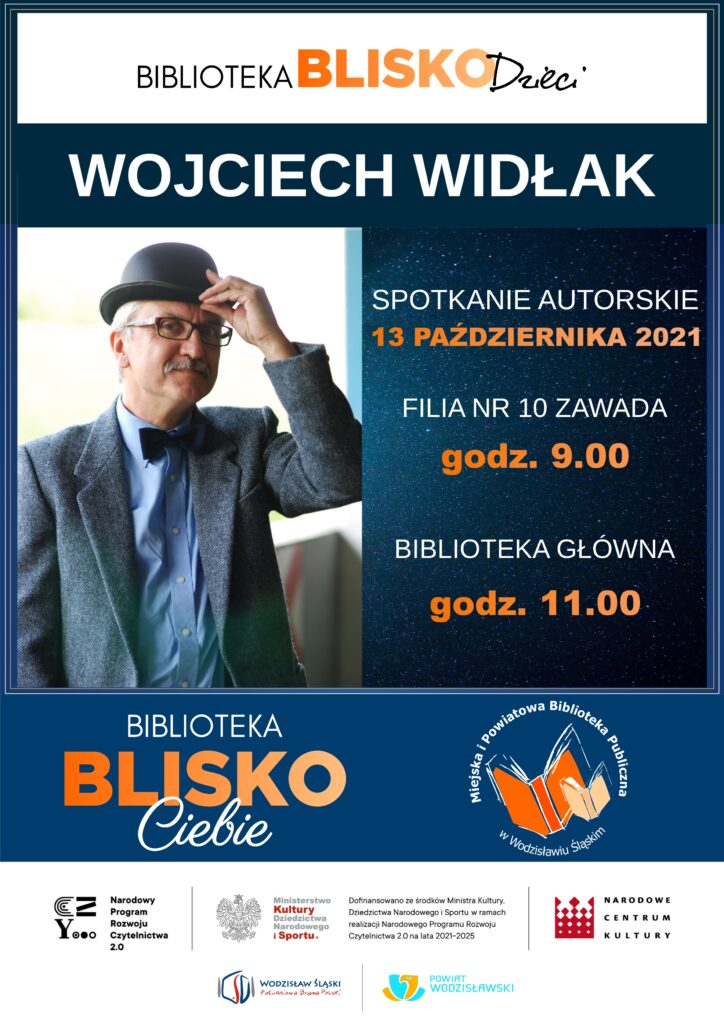 Biblioteka BLISKO Dzieci - Wojciech Widłak, spotkanie autorskie - 13 października 2021 - Projekt: Biblioteka BLISKO Ciebie