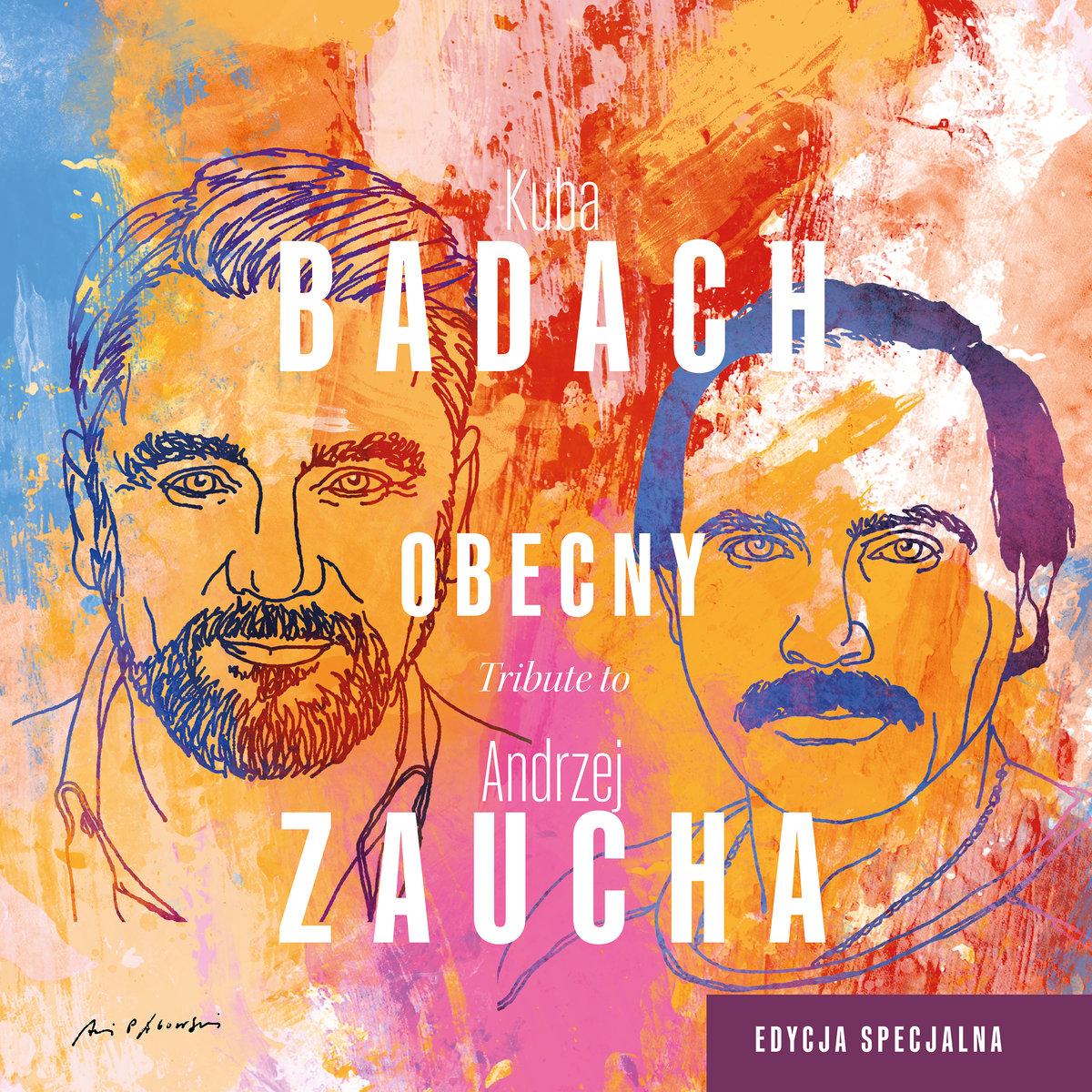 BADACH KUBA – Obecny. Tribute To Andrzej Zaucha