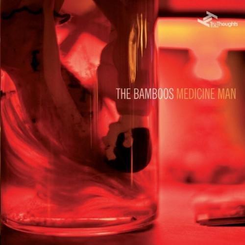 BAMBOOS – Medicine Man