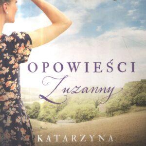 JANUS KATARZYNA – Opowieści Zuzanny