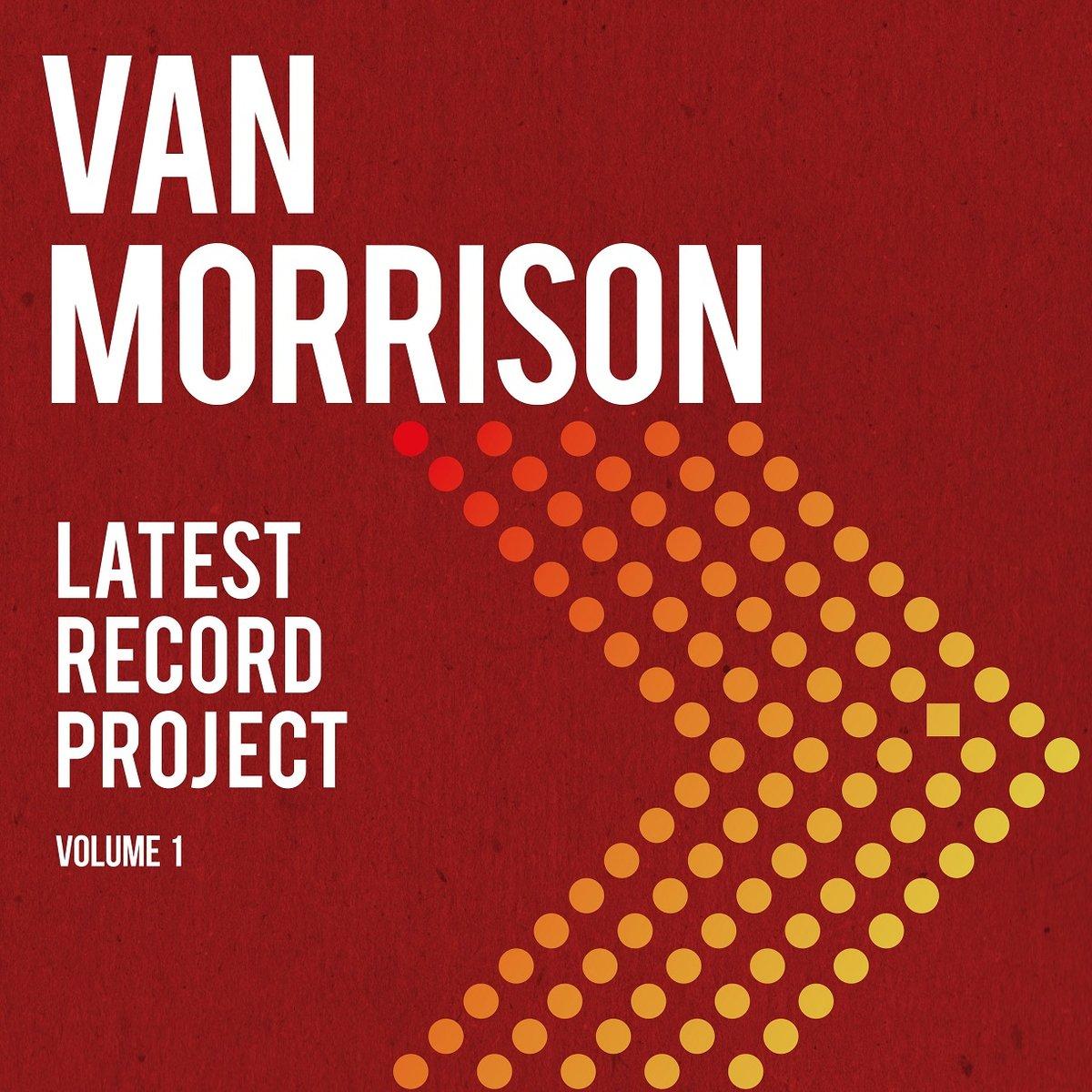 MORRISON VAN – Latest Record Project. Volume 1