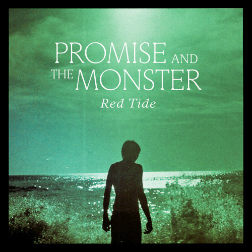 PROMISE AND THE MONSTER – Red Tide