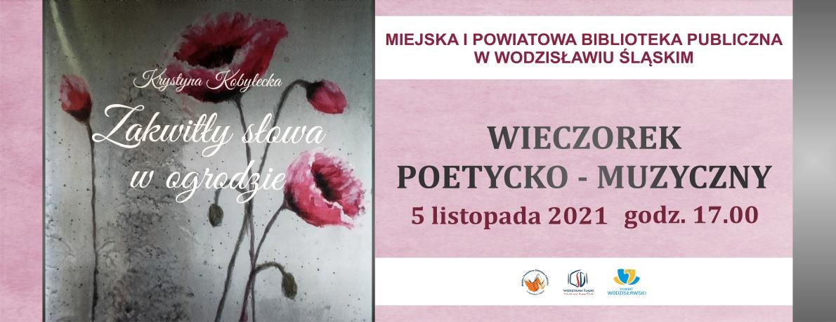 www.baner_.Krystyna-Kobyłecka-Zakwitły-słowa-w-ogrodzie-wieczorek-poetycko-muzyczny